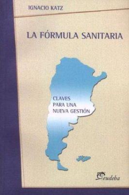 La Formula Sanitaria 9789502312637