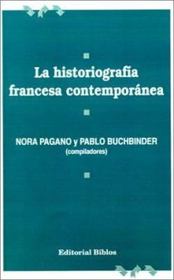 La Historiografia Francesa Contemporanea 9789507860416