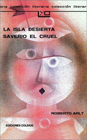La Isla Desierta Saverio el Cruel 9789505811076