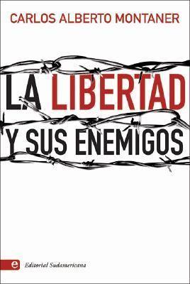 La Libertad y Sus Enemigos 9789500726368