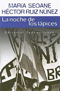 La Noche de Los Lapices 9789500723527
