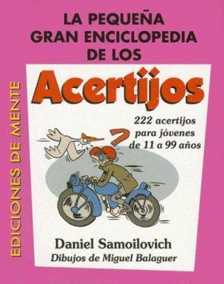 La Pequena Gran Enciclopedia de los Acertijos 9789507651922