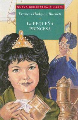 La Pequena Princesa = A Little Princess 9789500817806