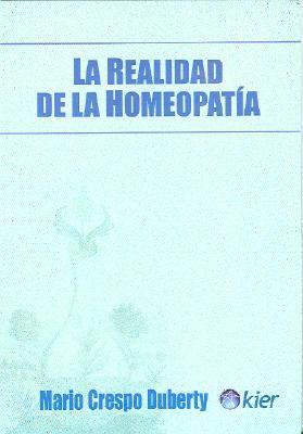 La Realidad de la Homeopatia 9789501700138