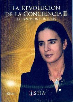 La Revolucion de La Conciencia II: La Expansion Continua 9789501702293