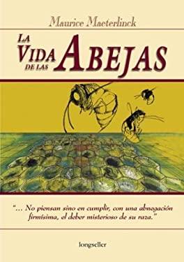 La Vida de Las Abejas 9789507399350