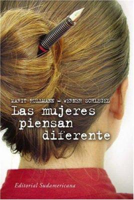 Las Mujeres Piensan Diferente 9789500725255