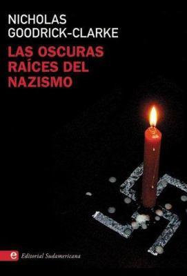 Las Oscuras Raices del Nazismo 9789500726603