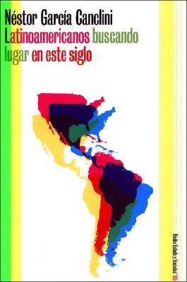 Latinoamericanos Buscando Lugar En Este Siglo 9789501264050