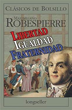 Libertad Igualidad Fraternidad 9789507398094