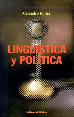 Linguistica y Politica 9789507862250