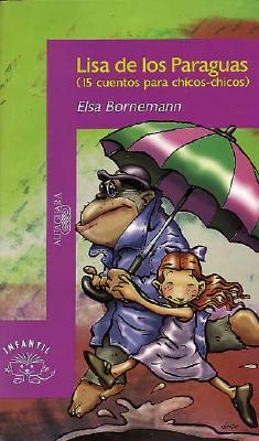 Lisa de los Paraguas: 15 Cuentos Para Chicos-Chicos 9789505112845