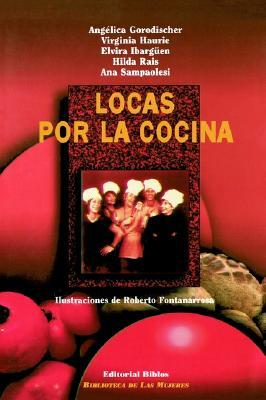 Locas Por la Cocina 9789507861772