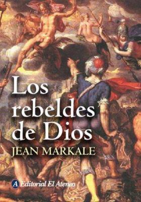 Los Rebeldes de Dios 9789500263979