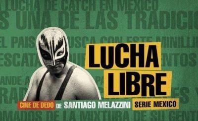 Lucha Libre: Cine de Dedo de Santiago Melazzini 9789508891204