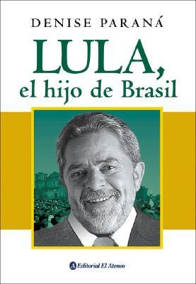 Lula, El Hijo de Brasil 9789500263719