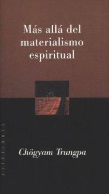 Mas Alla del Materialismo Espiritual 9789501603583