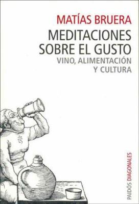 Meditaciones Sobre El Gusto 9789501205121