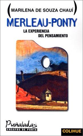 Merleau-Ponty: La Experiencia del Pensamiento 9789505811892