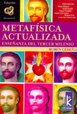 Metafisica Actualizada: Ensenanza del Tercer Milenio 9789501770438