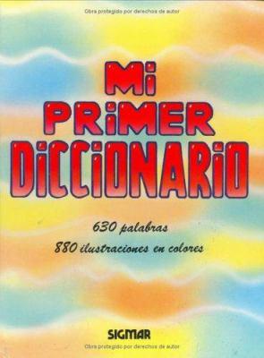 Mi Primer Diccionario - Sigmar Ilustrado 9789501107586
