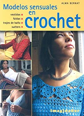 Modelos Sensuales En Crochet 9789507685248