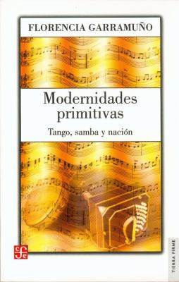 Modernidades Primitivas 9789505577019