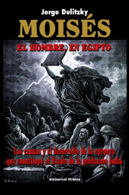Moises: El Hombre, en Egipto 9789507861864
