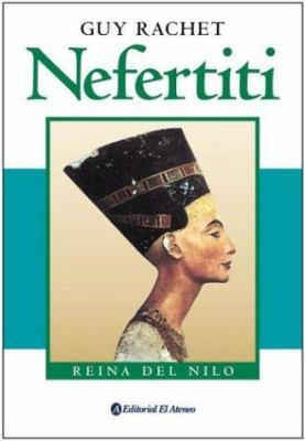 Nefertiti: Reina del Nilo 9789500274425