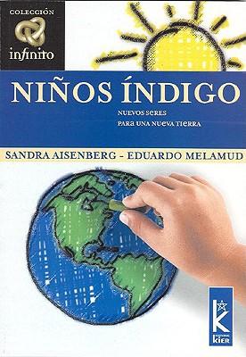 Ni?os Indigo: Nuevos Seres Para Una Nueva Tierra 9789501770025