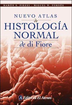 Nuevo Atlas de Histologia Normal de Di Fiore 9789500204118