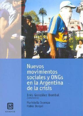 Nuevos Movimientos Sociales y Ongs En La Argentina de La Crisis