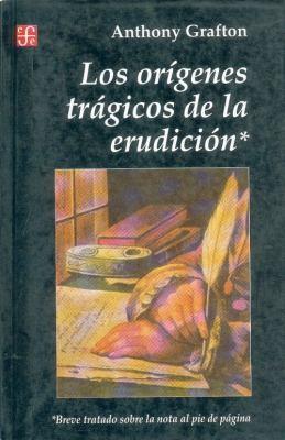 Origenes Tragicos de la Erudicion 9789505572601