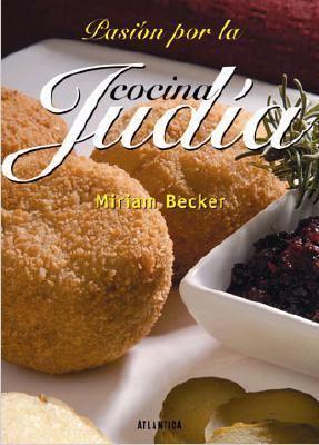 Pasion Por La Cocina Judia 9789500832793