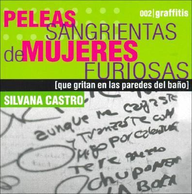 Peleas Sangrientas de Mujeres Furiosas 9789501523379