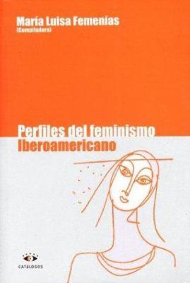 Perfiles del Feminismo Iberoamericano 9789508951304