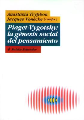 Piaget Vigotsky: La Genesis = Aggression in Personality Disorders and Perversions 9789501221503
