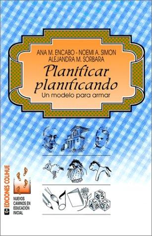 Planificar Planificando: Un Modelo Para Armar 9789505816965