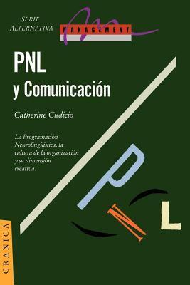 Pnl y Comunicacion: La Dimension Creativa 9789506411565