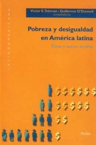 Pobreza y Desigualdad en America Latina: Temas y Nuevos Desafios = Participations of Poverty 9789501289060