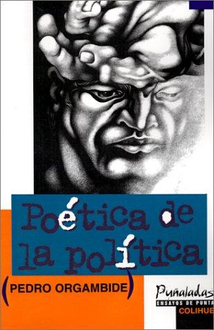 Poetica de La Politica 9789505811946
