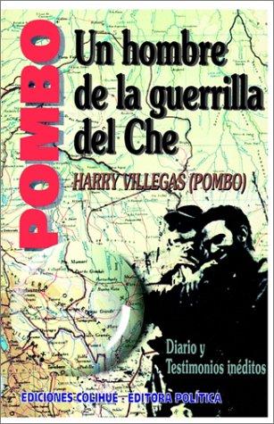 Pombo: Un Hombre de la Guerrilla del Che 9789505816675