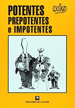 Potentes, Prepotentes E Impotentes 9789505156672