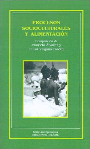 Procesos Socioculturales y Alimentacion 9789509413788