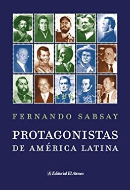 Protagonistas de America Latina 9789500263696