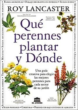 Que Perennes Plantar y Donde 9789500230766