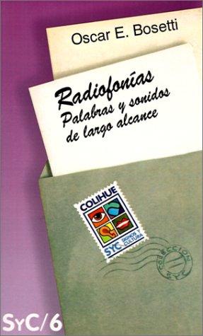 Radiofonias: Palabras y Sonidos de Largo Alcance 9789505812462
