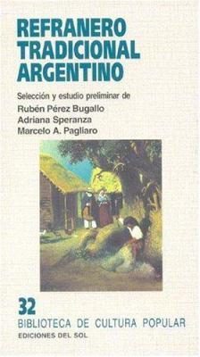 Refranero Tradicional Argentino
