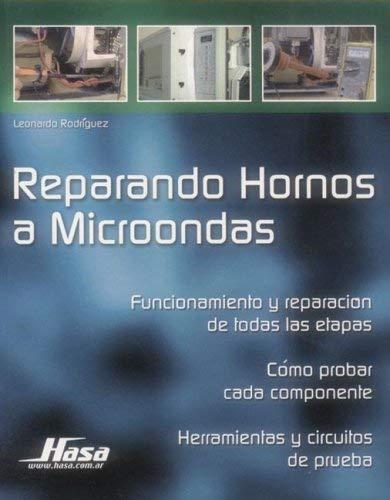 Reparando Hornos a Microondas 9789505281893