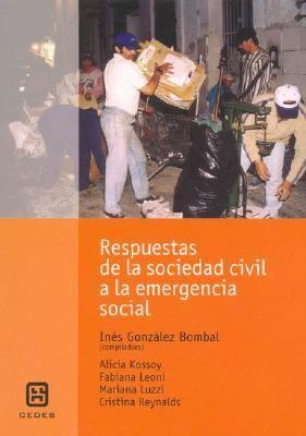 Respuestas de La Sociedad Civil a la Emergencia Social
